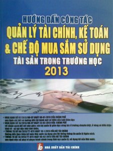 CHẾ ĐỘ MUA SẮM, SỬ DỤNG TÀI SẢN TRONG TRƯỜNG HỌC 2013