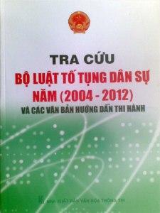 TRA CỨU BỘ LUẬT TỐ TỤNG DÂN SỰ (Năm 2004 - 2012)