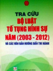 TRA CỨU BỘ LUẬT TỐ TỤNG HÌNH SỰ (Năm 2003 - 2012)