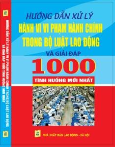 HƯỚNG DẪN XỬ LÝ HÀNH VI VI PHẠM HÀNH CHÍNH TRONG BỘ LUẬT LAO ĐỘNG 2013 - 2014
